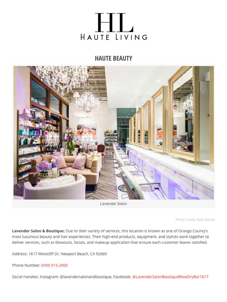 HauteLiving.com features Lavender Salon amongst The 9 Spots You Need to Know in Newport Beach